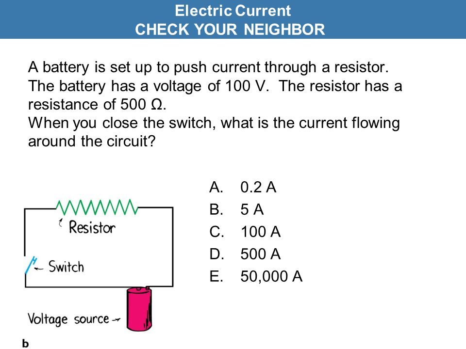 Electric Current CHECK YOUR NEIGHBOR