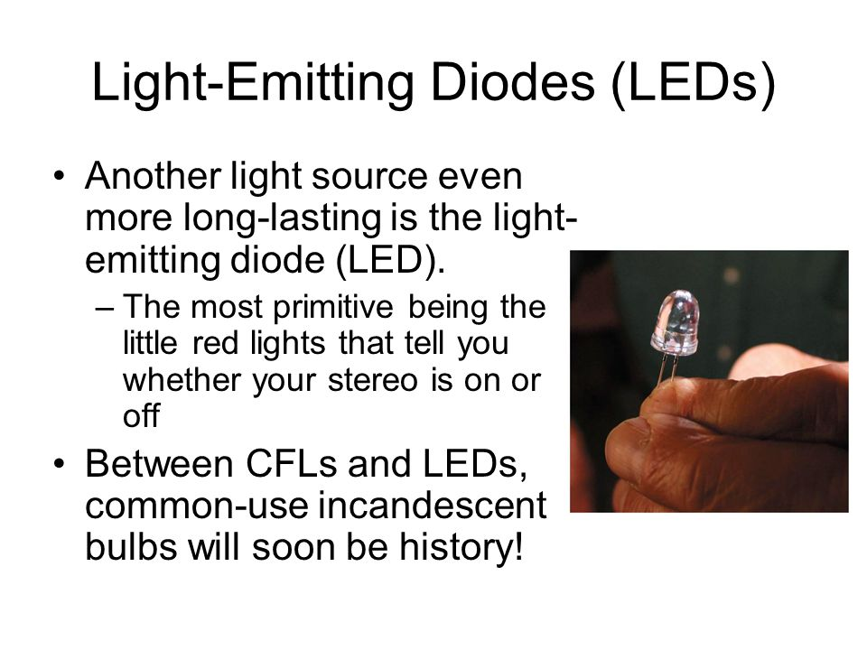 Light-Emitting Diodes (LEDs)