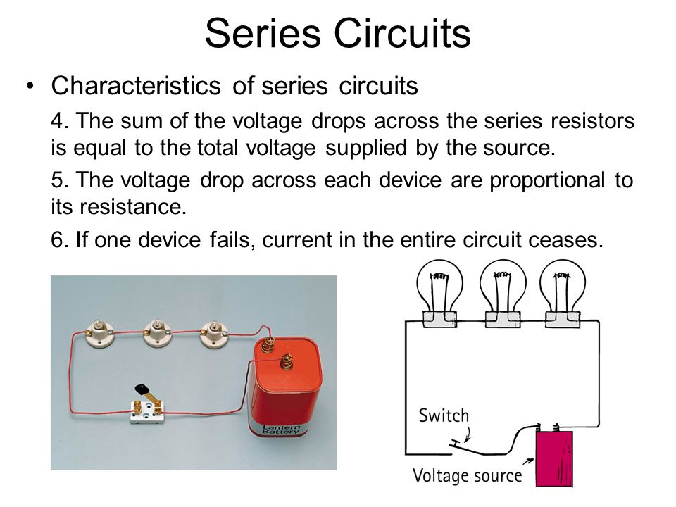 Series Circuits Characteristics of series circuits