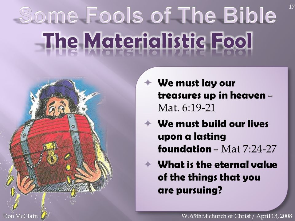 The Materialistic Fool