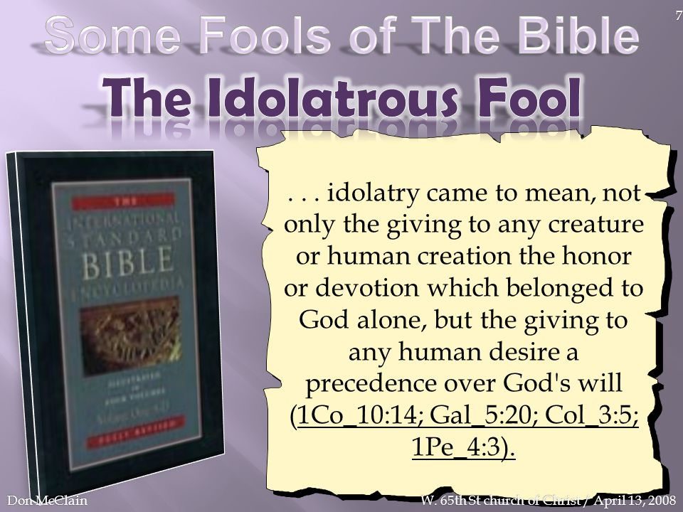 The Idolatrous Fool Some Fools of The Bible