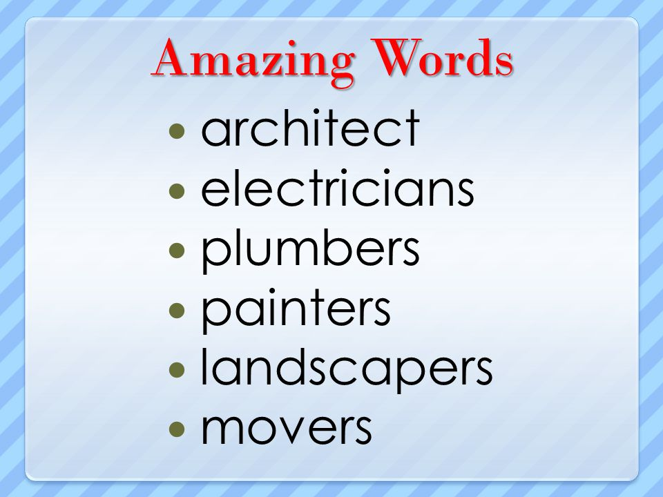 Amazing Words architect electricians plumbers painters landscapers