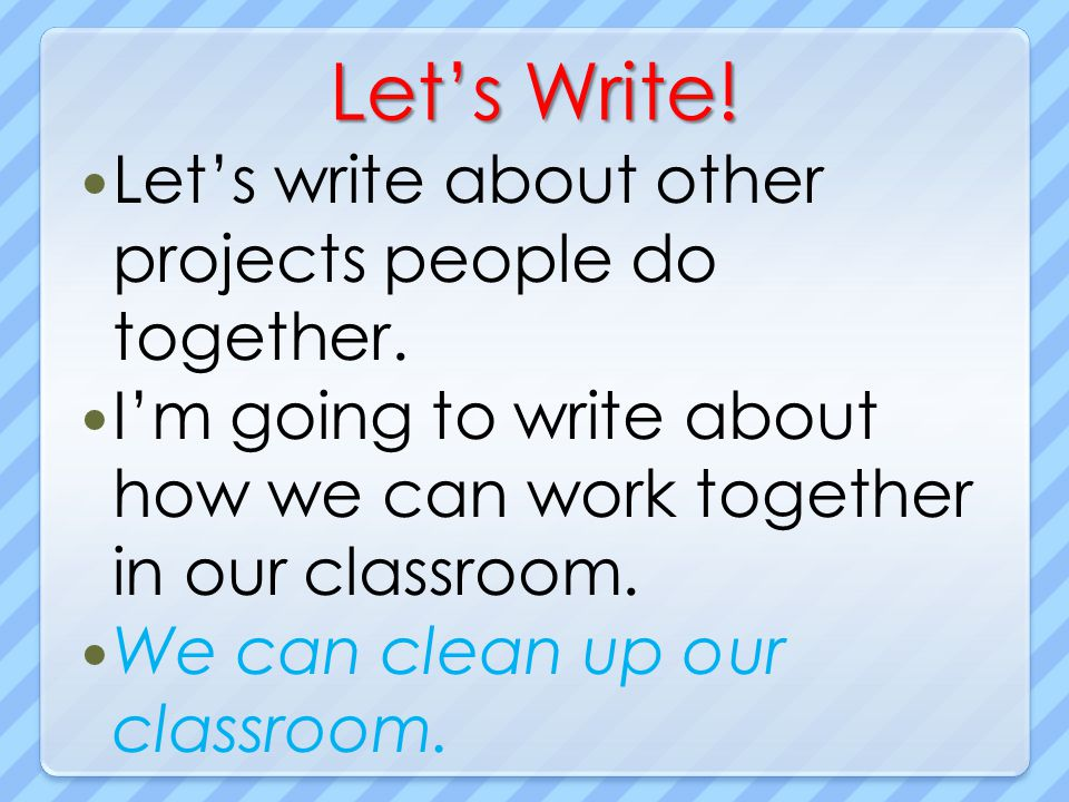 Let's Write! Let's write about other projects people do together.