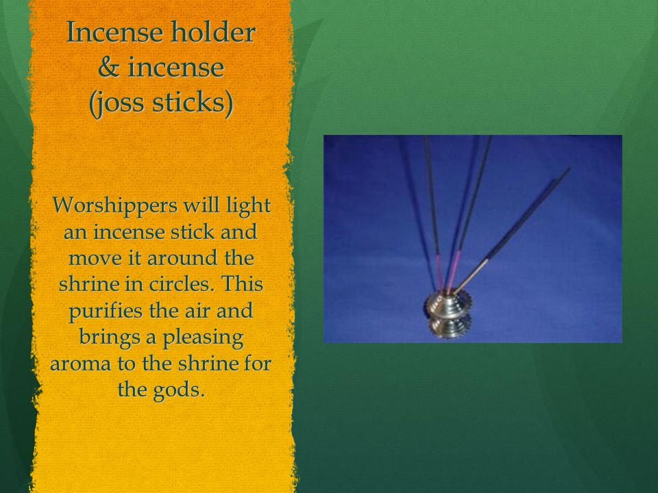 Incense holder & incense (joss sticks)