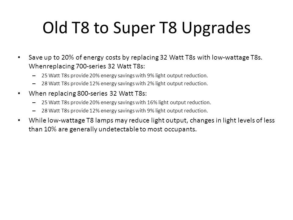 Old T8 to Super T8 Upgrades