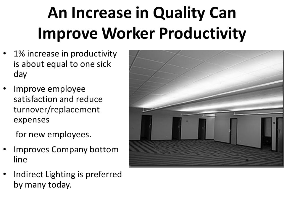 An Increase in Quality Can Improve Worker Productivity