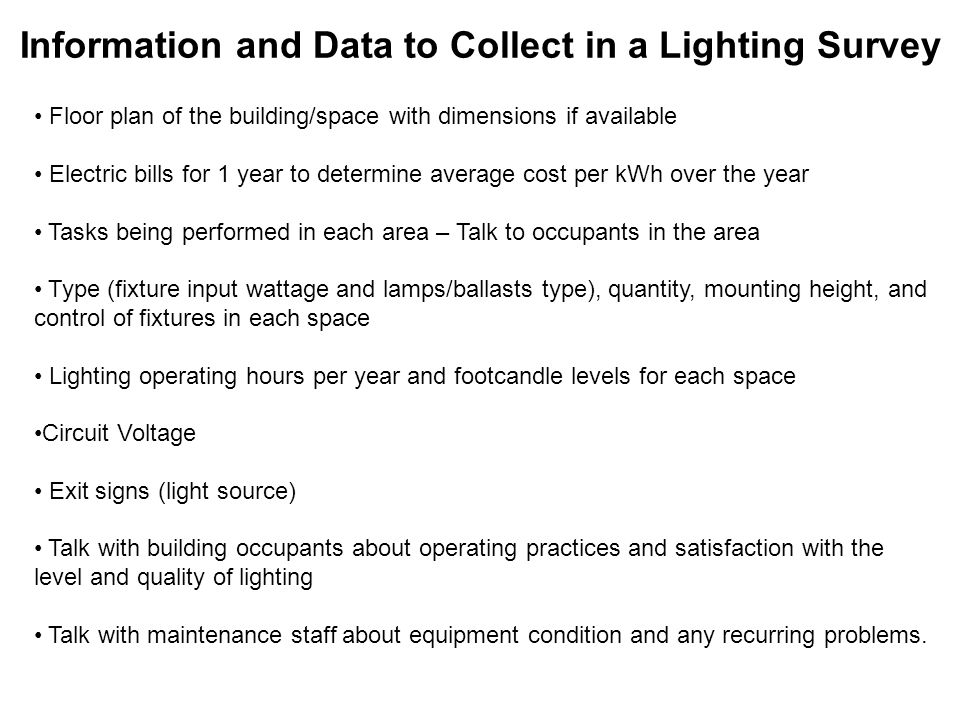 Information and Data to Collect in a Lighting Survey