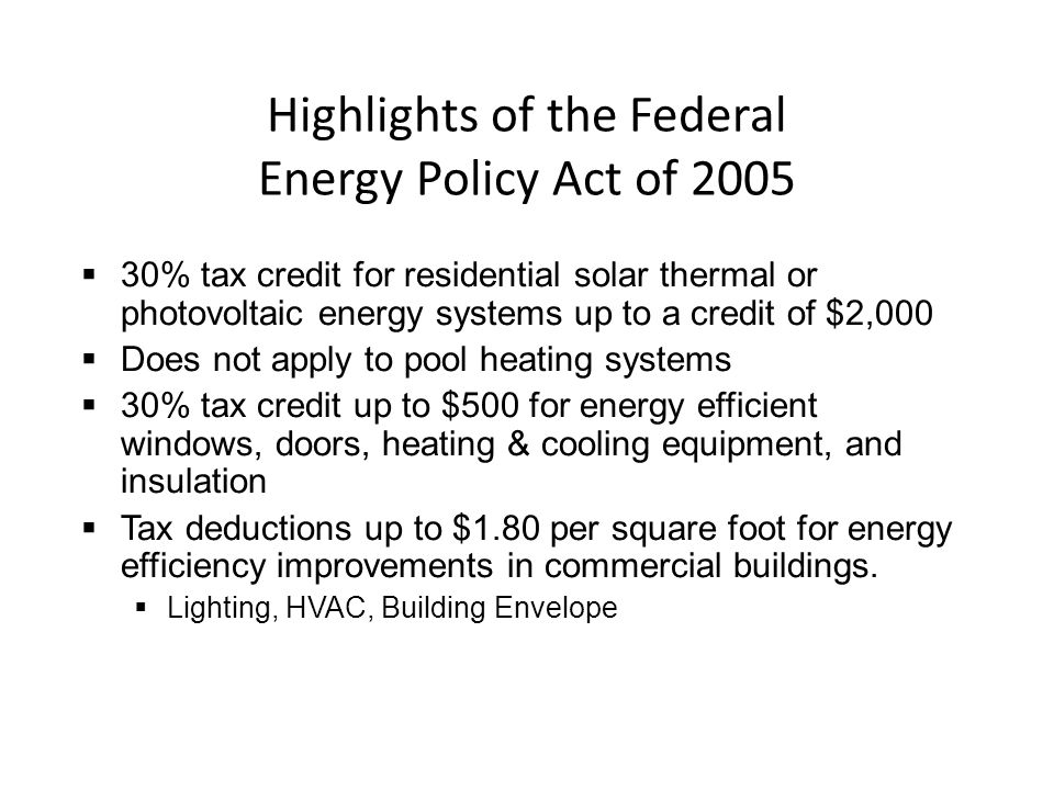 Highlights of the Federal Energy Policy Act of 2005
