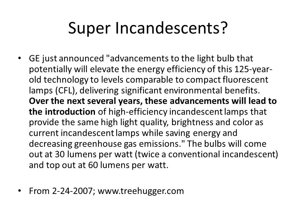 Super Incandescents