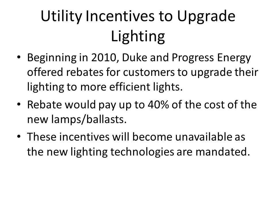 Utility Incentives to Upgrade Lighting