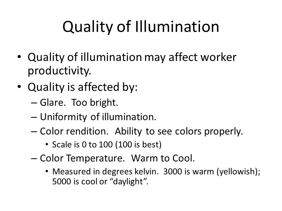Quality of Illumination
