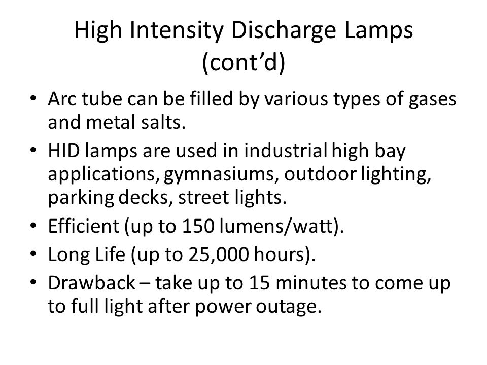High Intensity Discharge Lamps (cont'd)