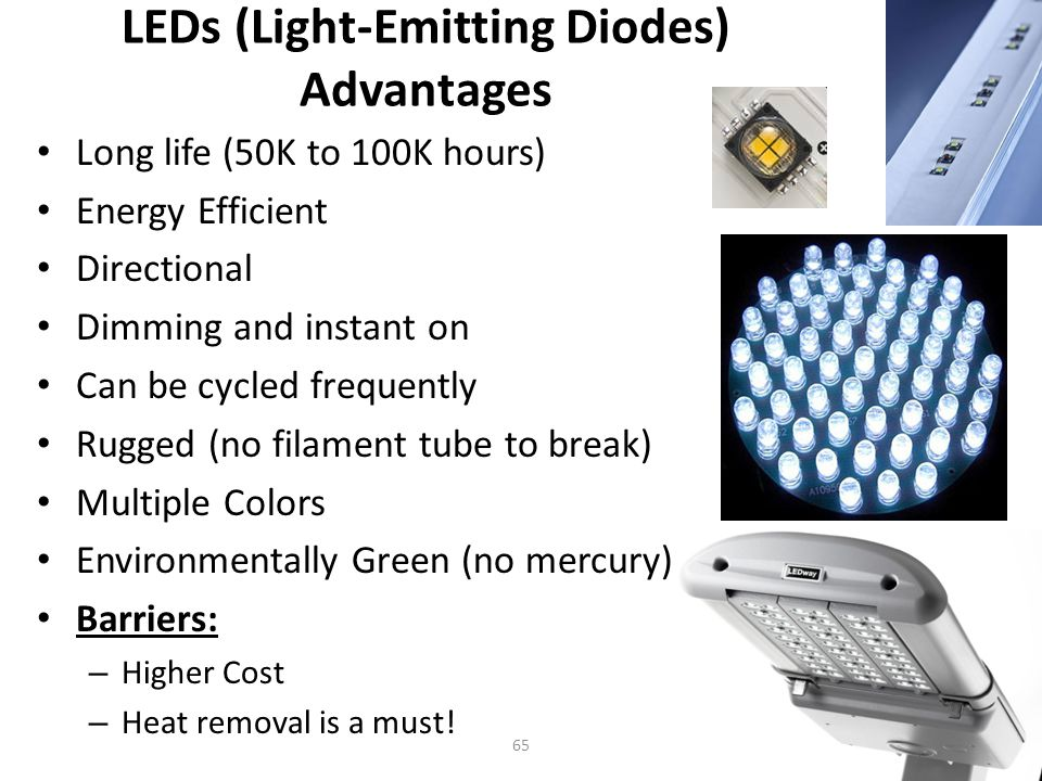 LEDs (Light-Emitting Diodes) Advantages