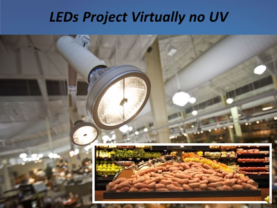 LEDs Project Virtually no UV