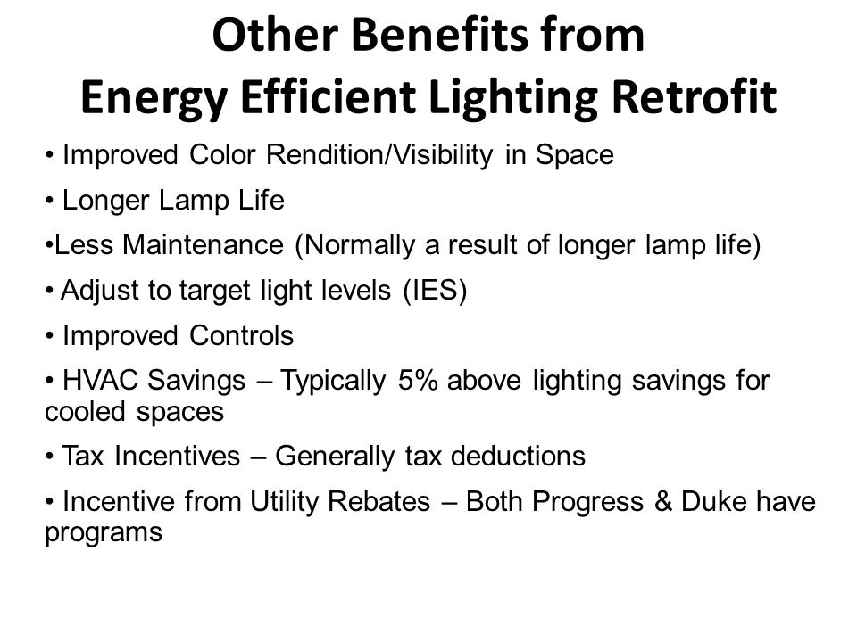 Other Benefits from Energy Efficient Lighting Retrofit