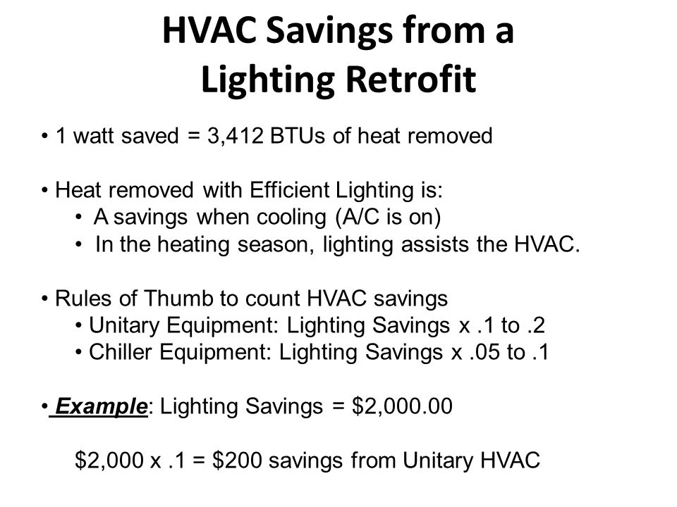 HVAC Savings from a Lighting Retrofit
