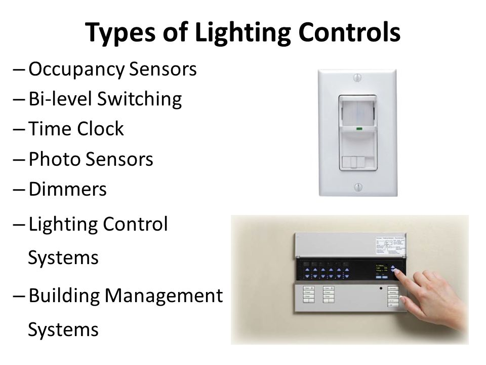Types of Lighting Controls