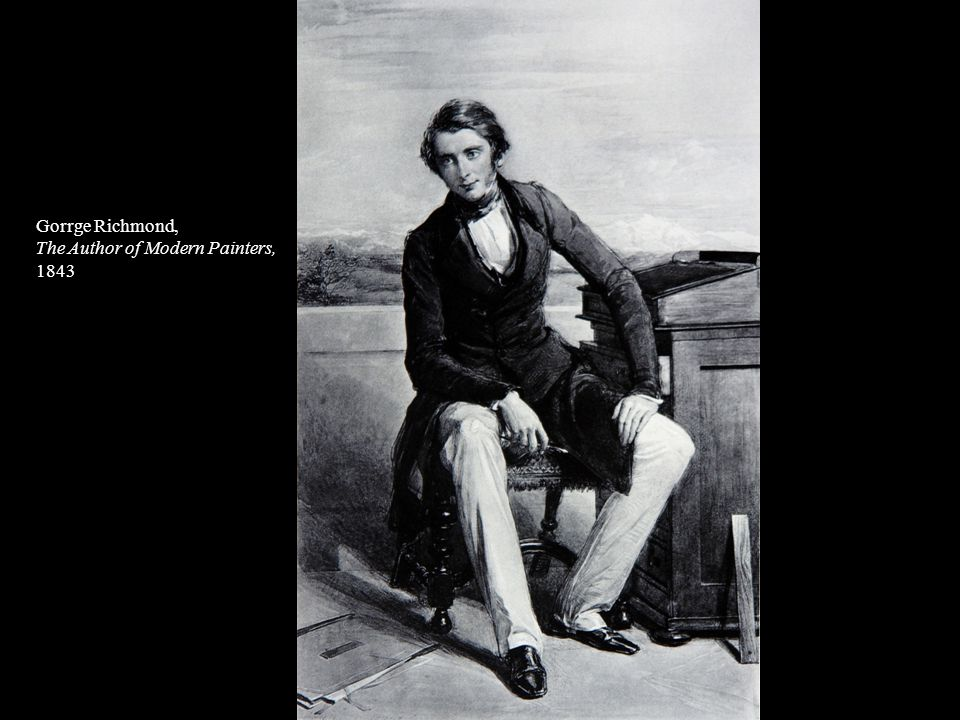 Gorrge Richmond, The Author of Modern Painters, 1843