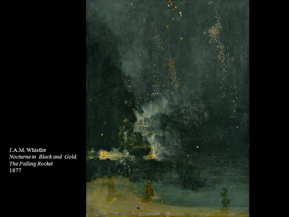 J.A.M. Whistler Nocturne in Black and Gold, The Falling Rocket 1877