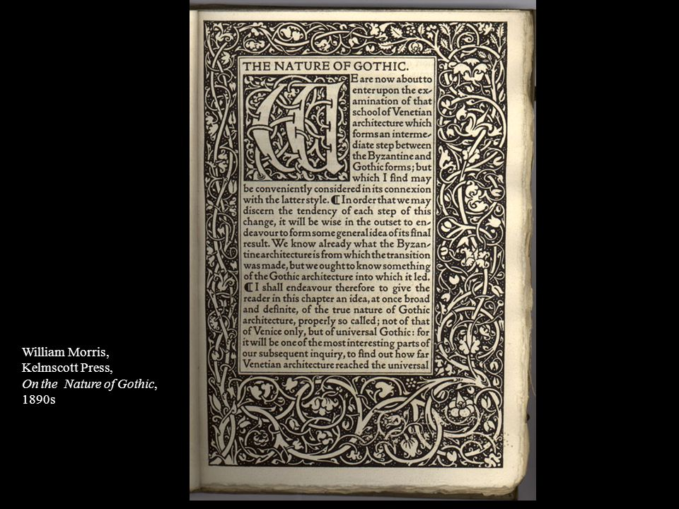William Morris, Kelmscott Press, On the Nature of Gothic, 1890s