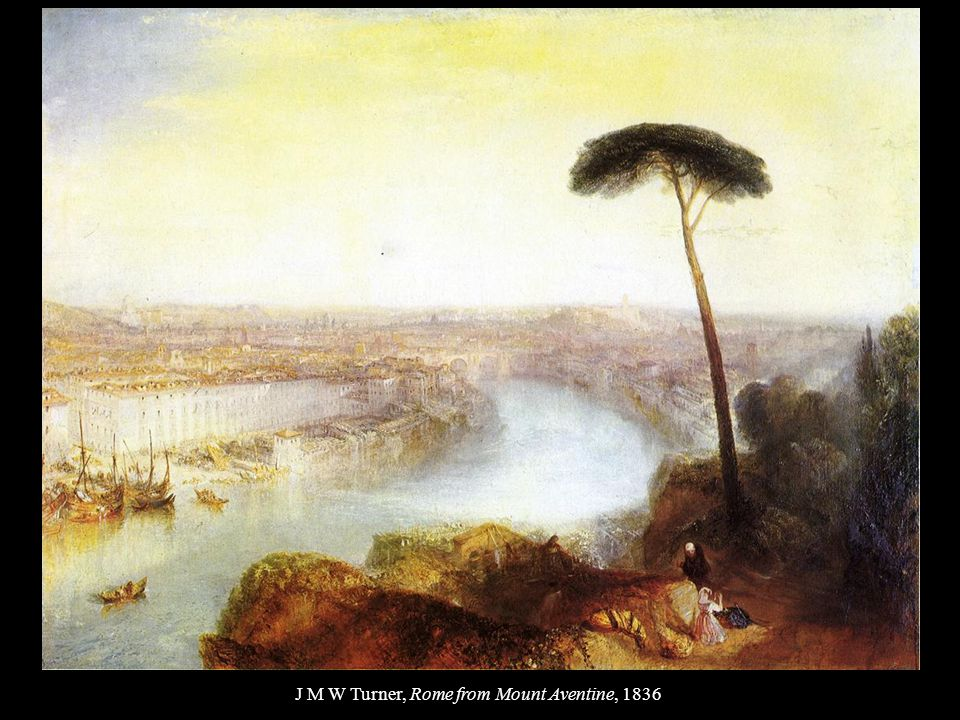 J M W Turner, Rome from Mount Aventine, 1836