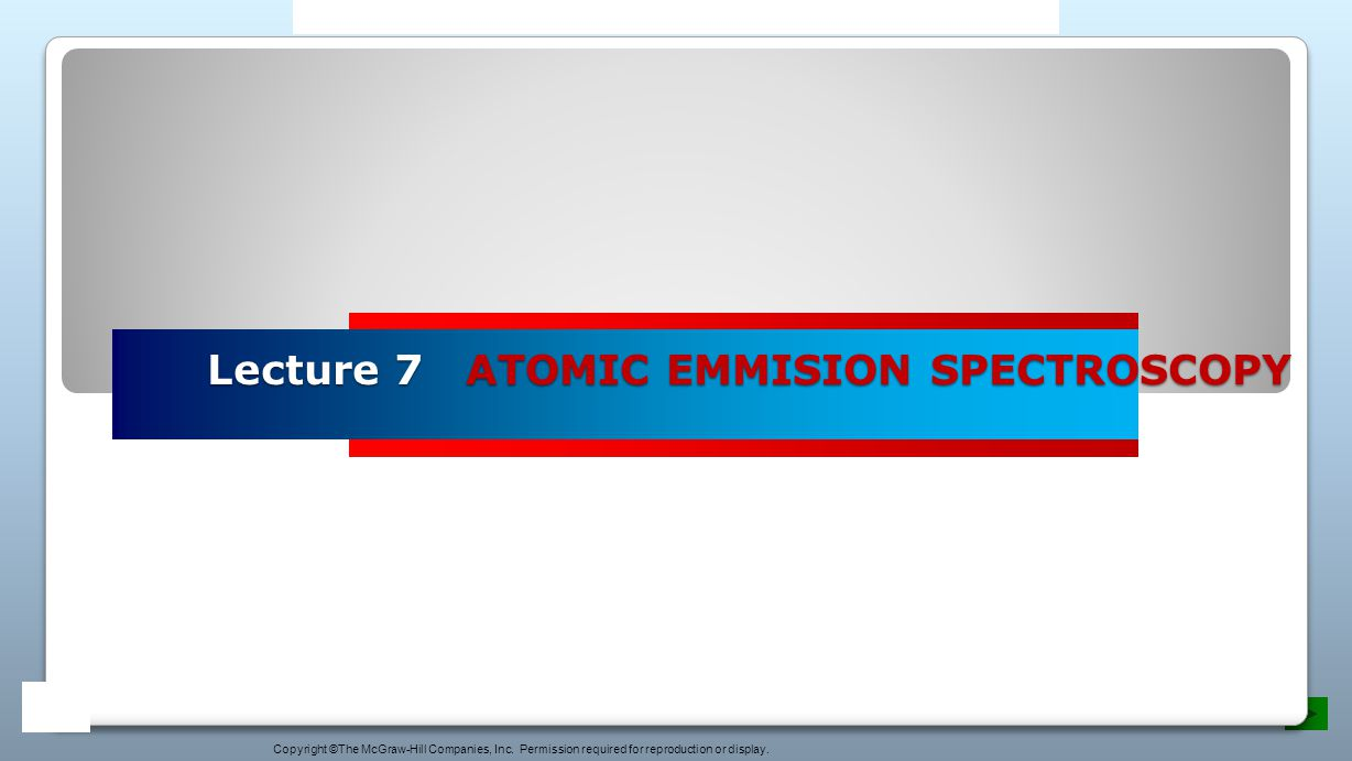 Lecture 7 ATOMIC EMMISION SPECTROSCOPY