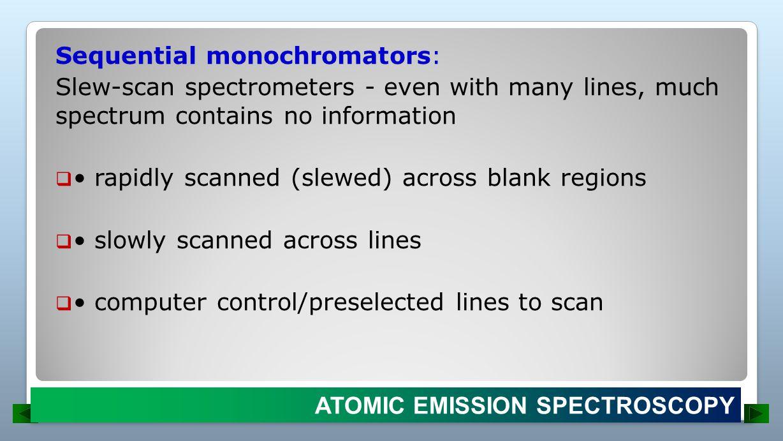 Sequential monochromators: