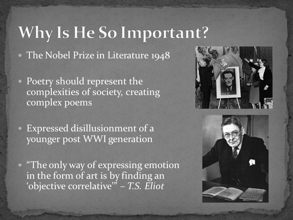 Why Is He So Important The Nobel Prize in Literature 1948
