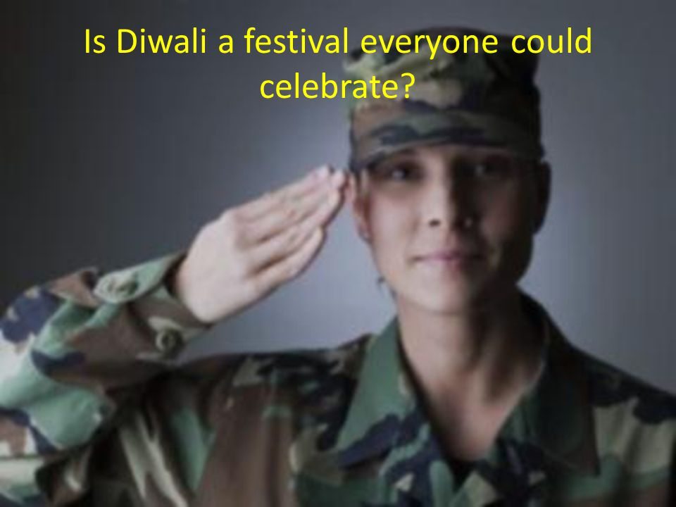 Is Diwali a festival everyone could celebrate