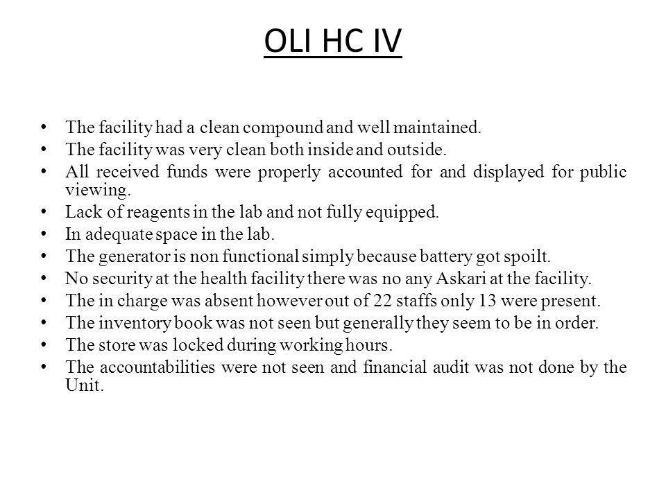 OLI HC IV The facility had a clean compound and well maintained.