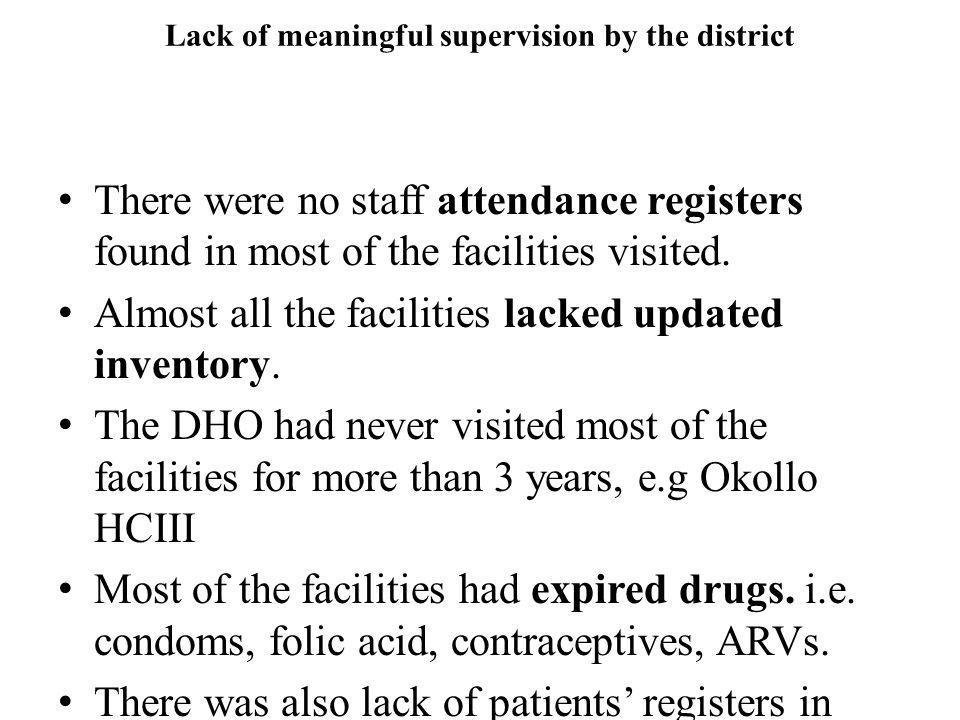 Lack of meaningful supervision by the district