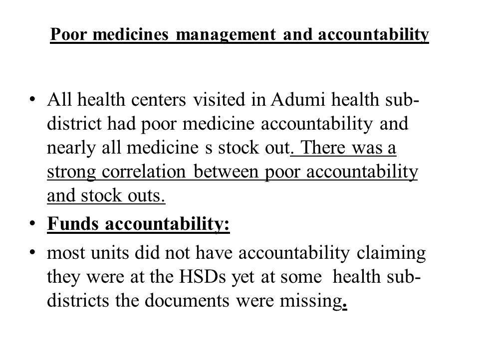 Poor medicines management and accountability