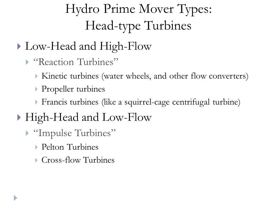 Hydro Prime Mover Types: Head-type Turbines