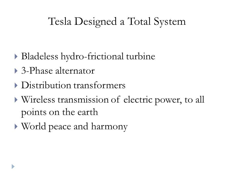Tesla Designed a Total System