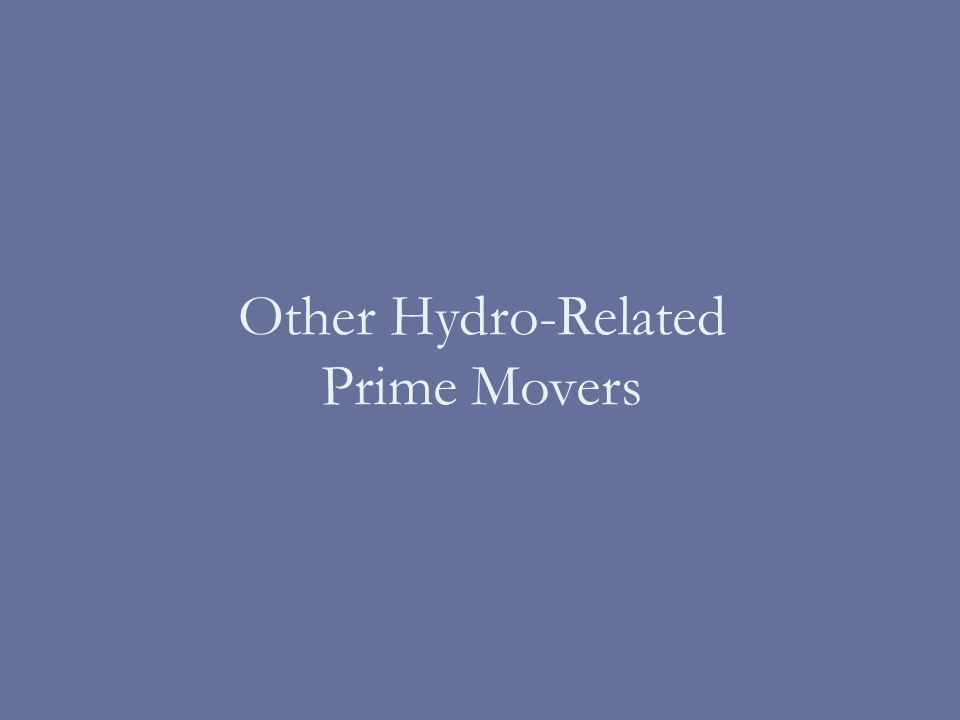 Other Hydro-Related Prime Movers