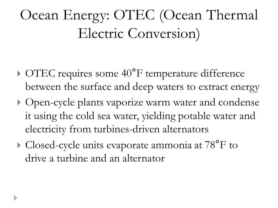 Ocean Energy: OTEC (Ocean Thermal Electric Conversion)