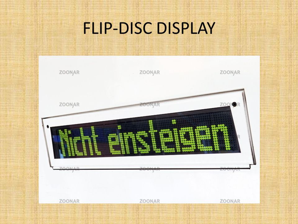 FLIP-DISC DISPLAY
