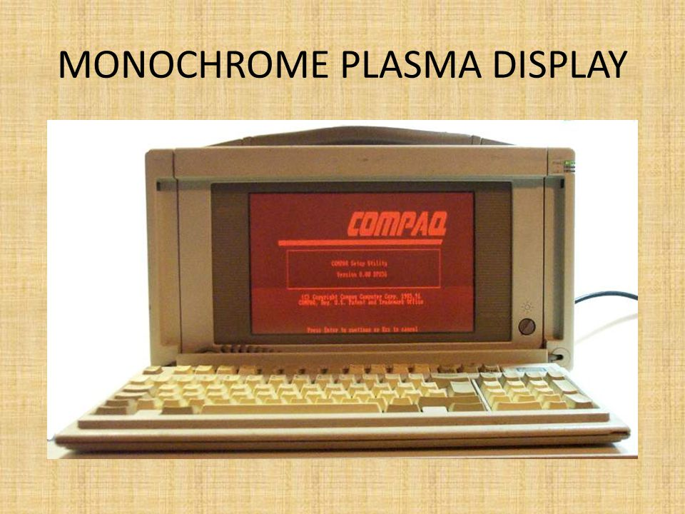 MONOCHROME PLASMA DISPLAY