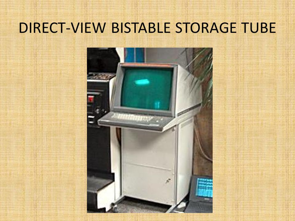 Direct-View Bistable Storage Tube