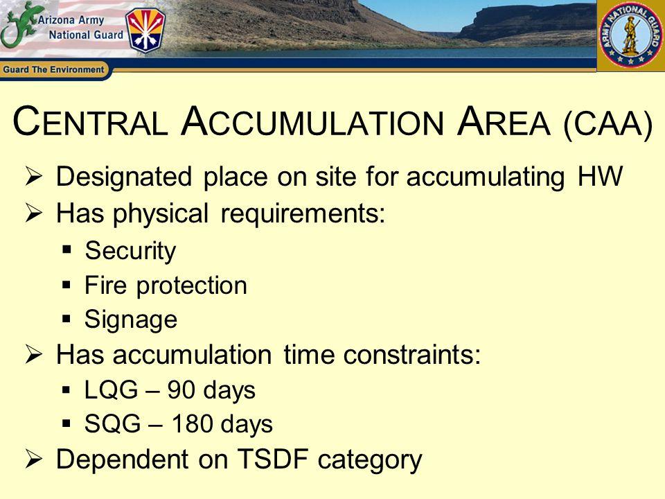 Central Accumulation Area (CAA)
