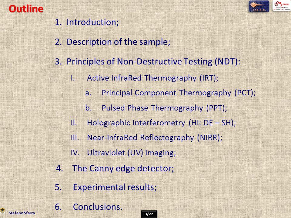 Outline Introduction; Description of the sample;