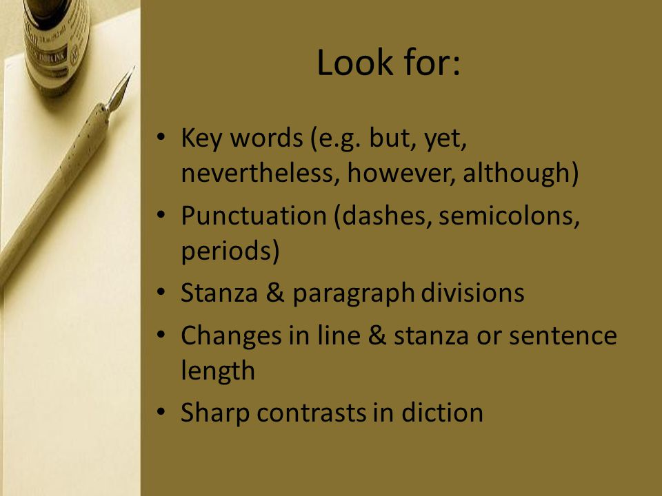 Look for: Key words (e.g. but, yet, nevertheless, however, although)