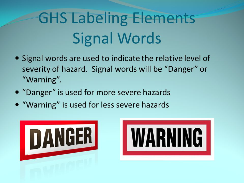 GHS Labeling Elements Signal Words