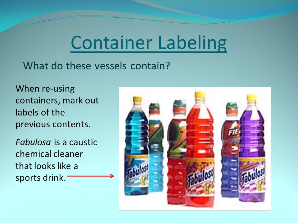 Container Labeling What do these vessels contain