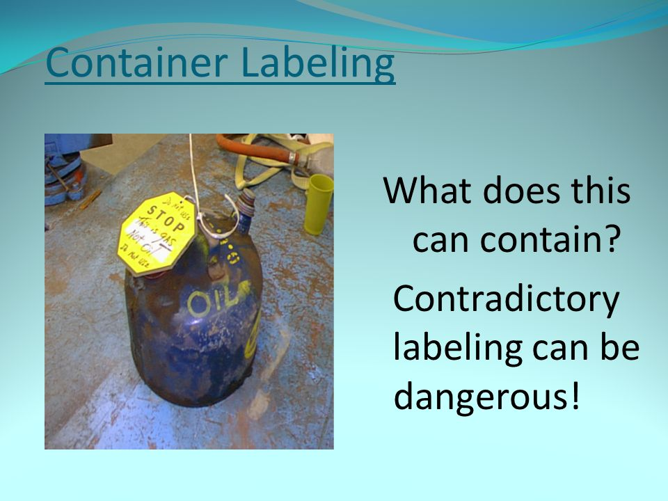Container Labeling What does this can contain