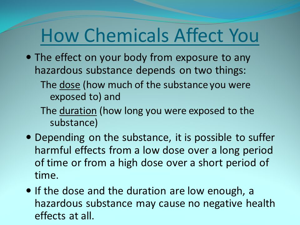 How Chemicals Affect You