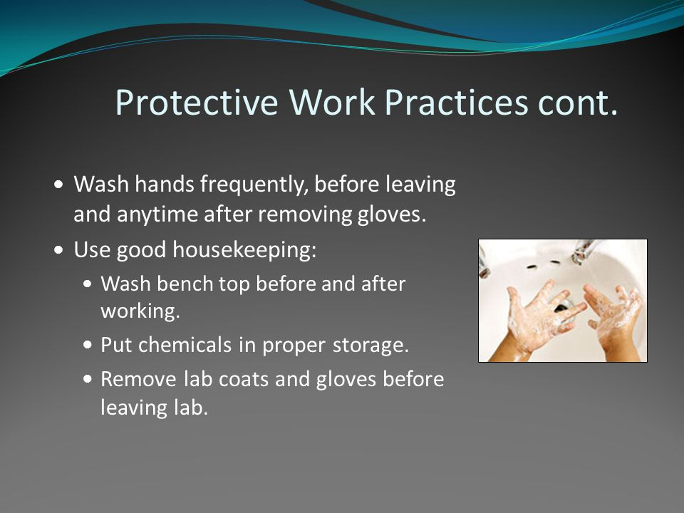 Protective Work Practices cont.
