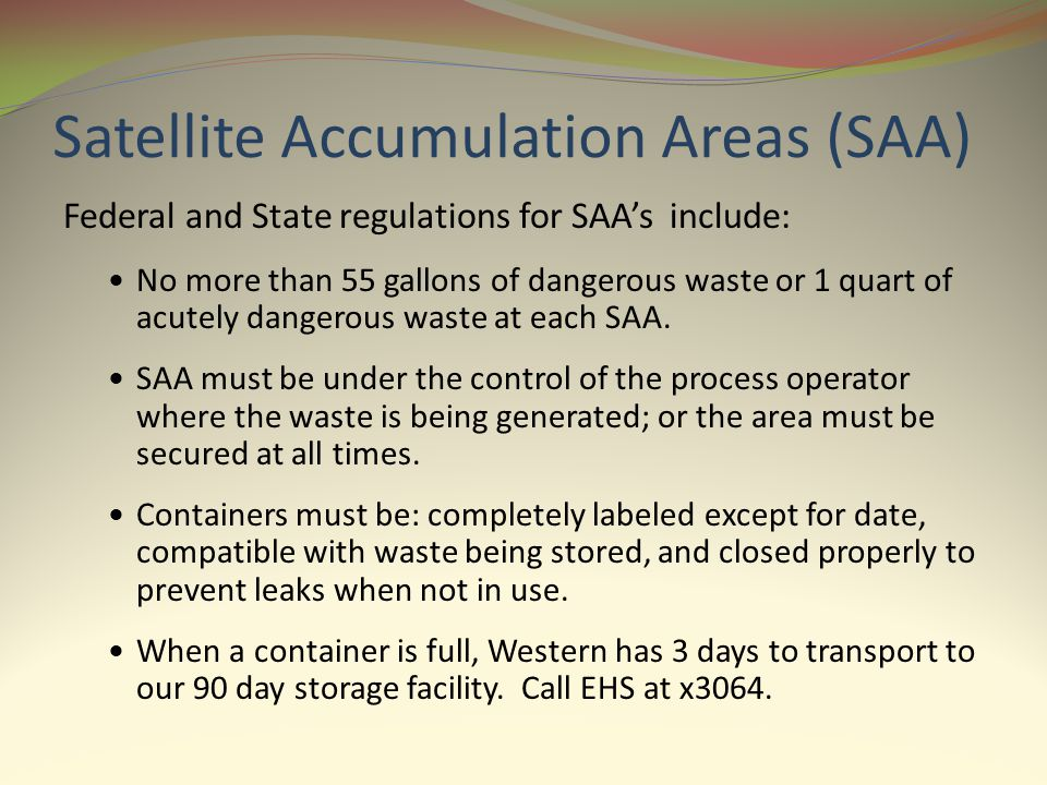 Satellite Accumulation Areas (SAA)