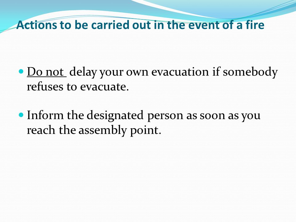 Actions to be carried out in the event of a fire