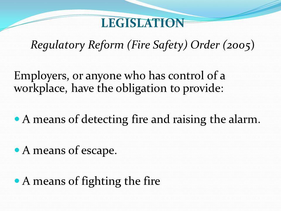 Regulatory Reform (Fire Safety) Order (2005)